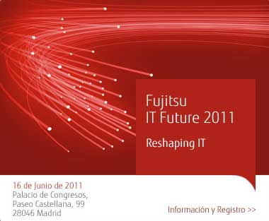 Asiste gratis al evento Fujitsu IT Future 2011