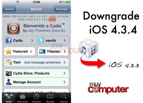 Haz downgrade iOS 4.3.4 a iOS 4.3.3 si tenías jailbreak hecho
