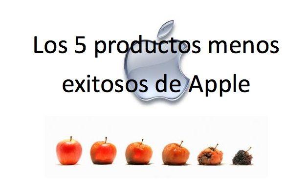 Apple no siempre tiene éxito, sus 5 productos menos populares