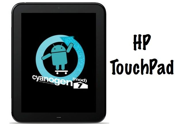 CyanogenMod 7 en HP TouchPad viento en popa (VIDEO)