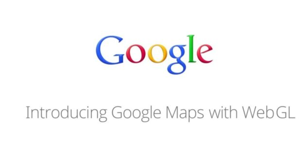 Google muestra el futuro Google Maps con aceleración WebGL