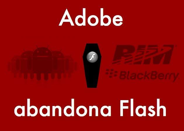 Adobe abandonará el desarrollo de Flash para móviles y tablets