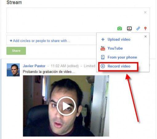 Ya puedes compartir mensajes de vídeo grabados con tu webcam en Google+ 30