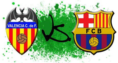 Valencia – F.C. Barcelona (semifinal Copa del Rey ida) en directo vía streaming de vídeo