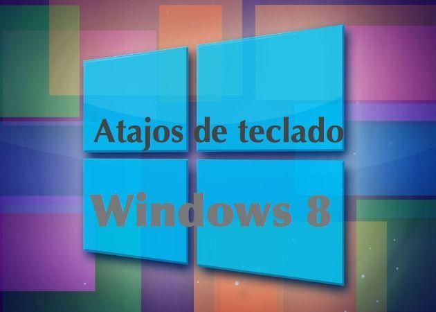 win8 atajos Lista completa de atajos de teclado para Windows 8