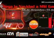 Promoción gaming de Navidad MSI, portátil GE70 con regalos 41