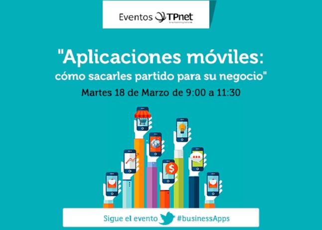 """Evento gratuito: """"Aplicaciones móviles: cómo sacarle partido a su negocio"""""""