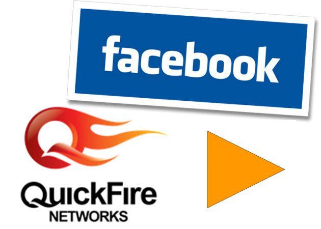 Facebook adquiere la startup de tecnología de vídeo QuickFire Networks