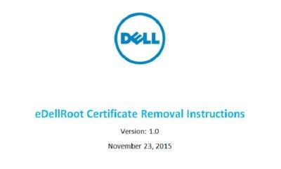Cómo eliminar el certificado eDellRoot que deja vulnerables a equipos Dell 99