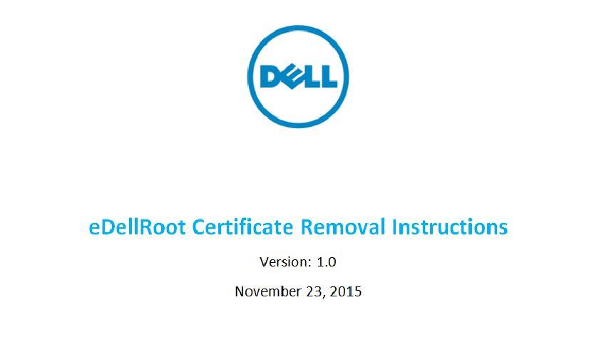 Cómo eliminar el certificado eDellRoot que deja vulnerables a equipos Dell 29