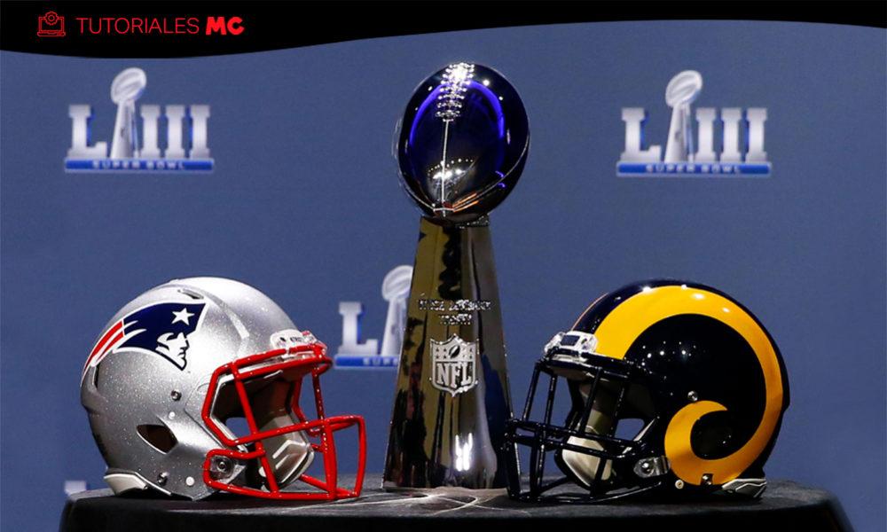 Cómo Ver Super Bowl LIII Horarios Online Gratis