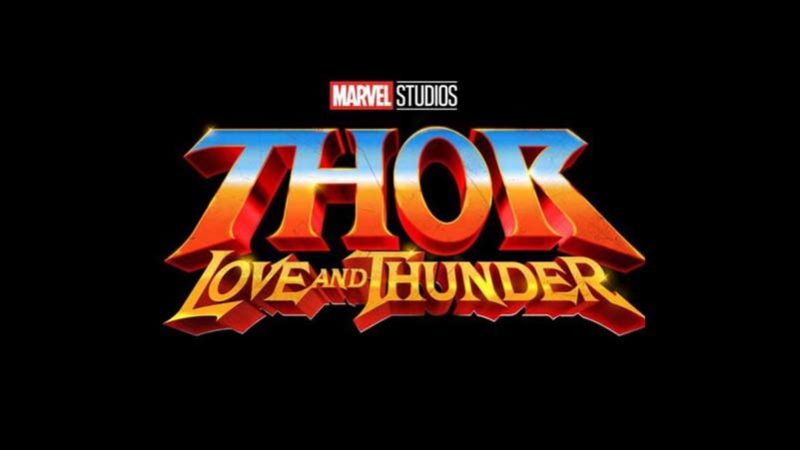 Thor 4 Love Thunder