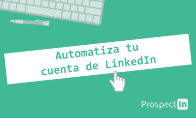 ProspectIn automatizar cuenta LinkedIn