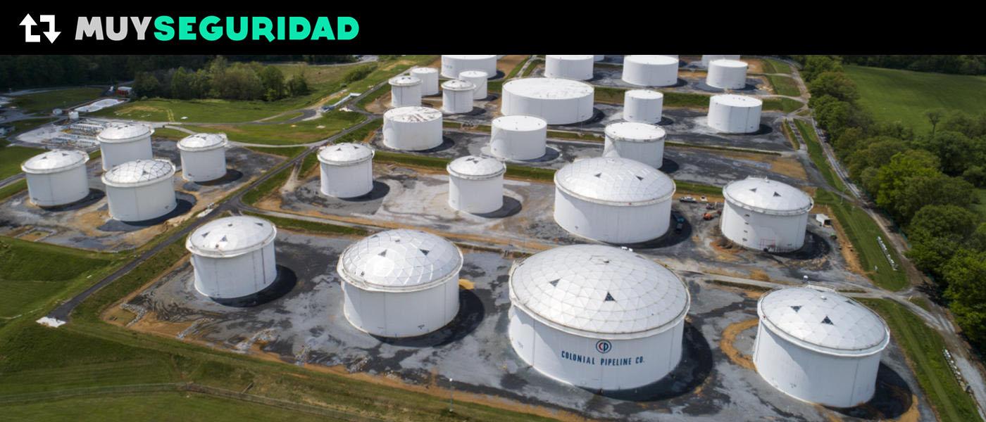 Colonial Pipeline, ¿Puede un ataque de Ransomware dejar sin combustible a un país como EE.UU.?