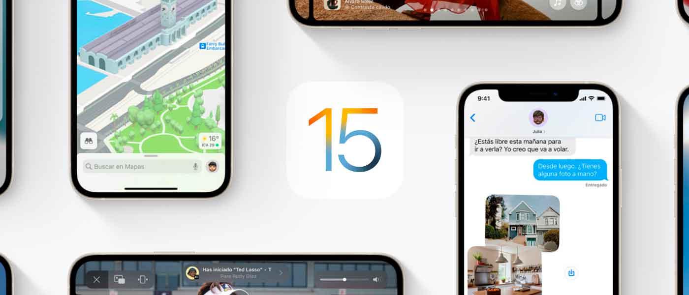 iOS 15: ¿Qué hay de nuevo?